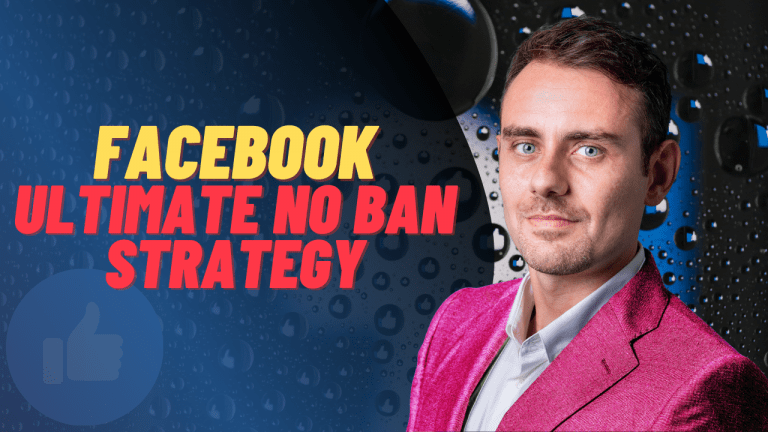 Facebook Ultimate No Ban strategy