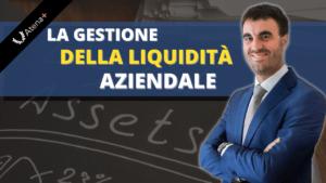 Corsi-Atena-Plus-La-gestione-della-liquidità-aziendale-300x169