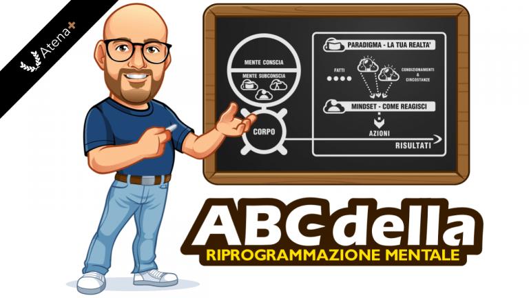 Atena Plus - ABC Della Riprogrammazione mentale
