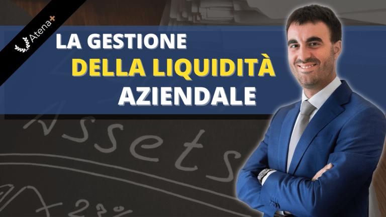 La gestione della liquidità aziendale